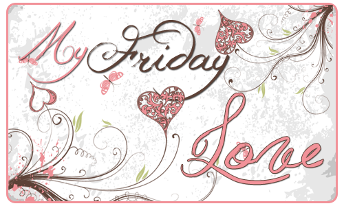 Friday-Love